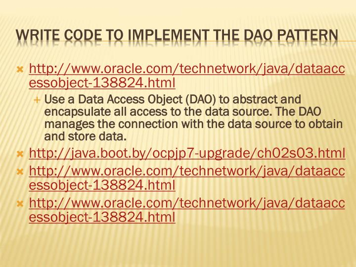 http://www.oracle.com/technetwork/java/dataaccessobject-138824.html