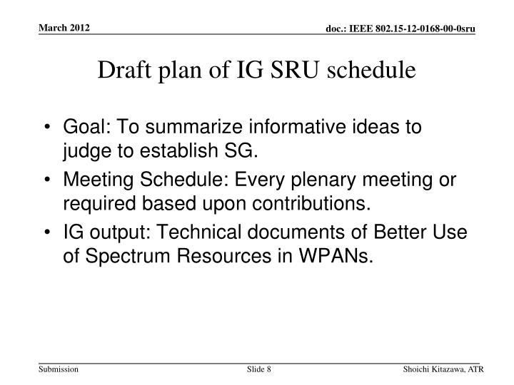 Draft plan of IG SRU schedule