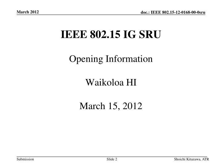 IEEE 802.15 IG SRU