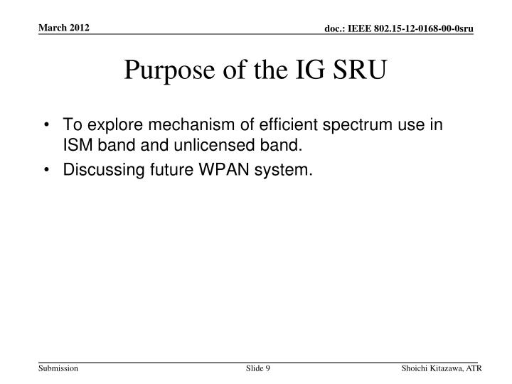 Purpose of the IG SRU