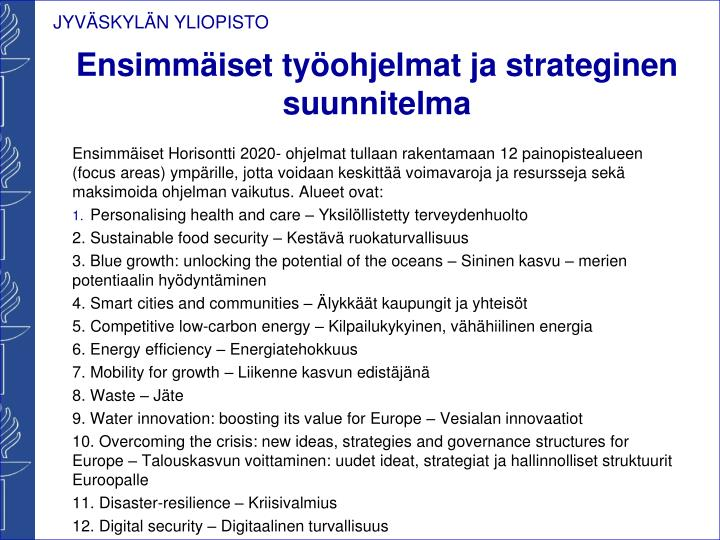 Ensimmäiset työohjelmat ja strateginen suunnitelma