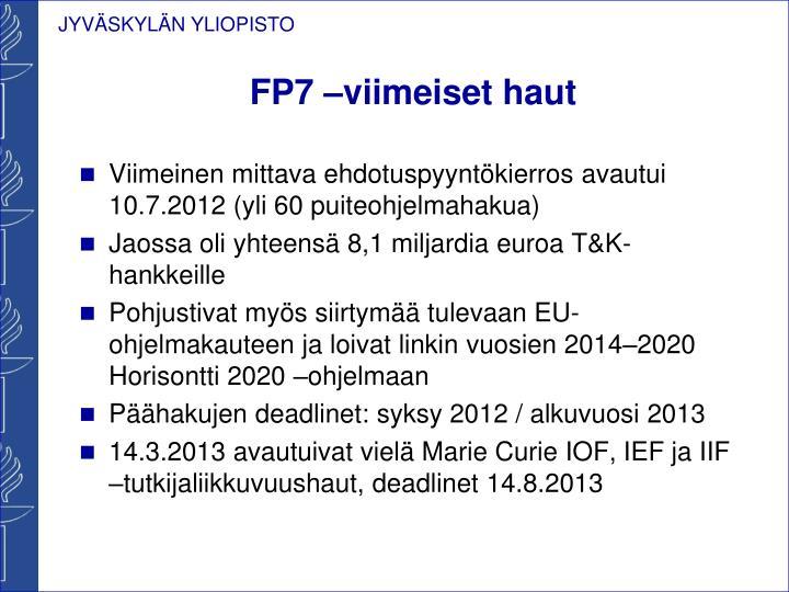 FP7 –viimeiset haut