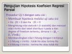 pengujian hipotesis koefisien regresi parsial