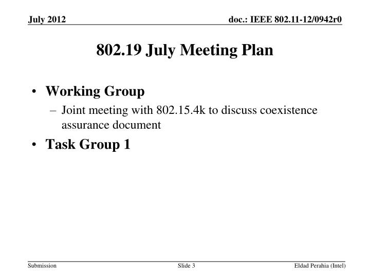 802 19 july meeting plan
