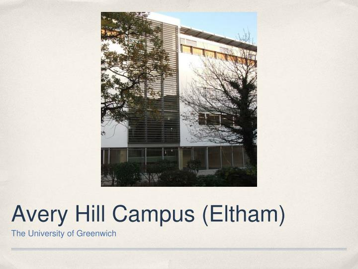 Avery Hill Campus (Eltham)