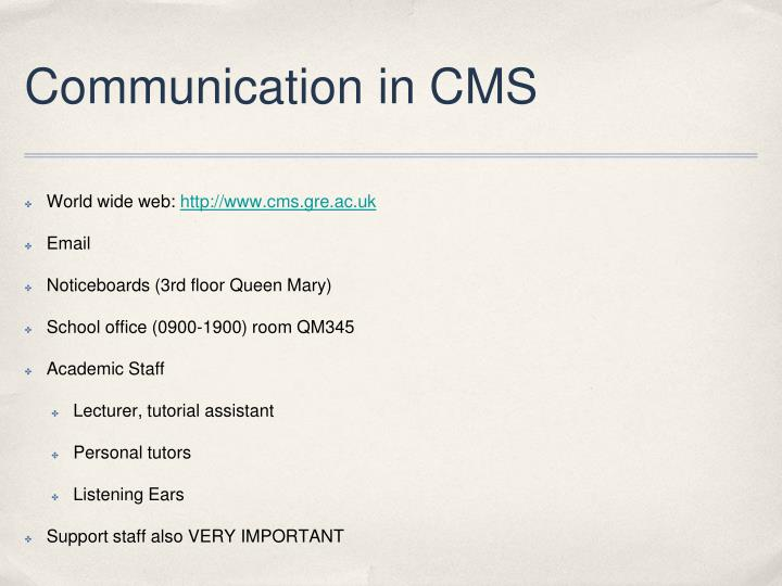 Communication in CMS