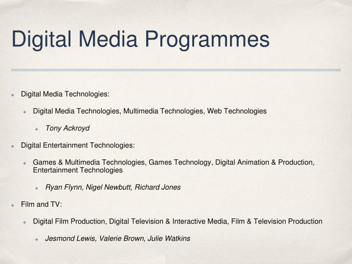 Digital Media Programmes