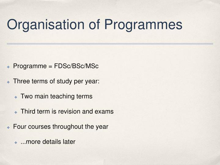 Organisation of Programmes