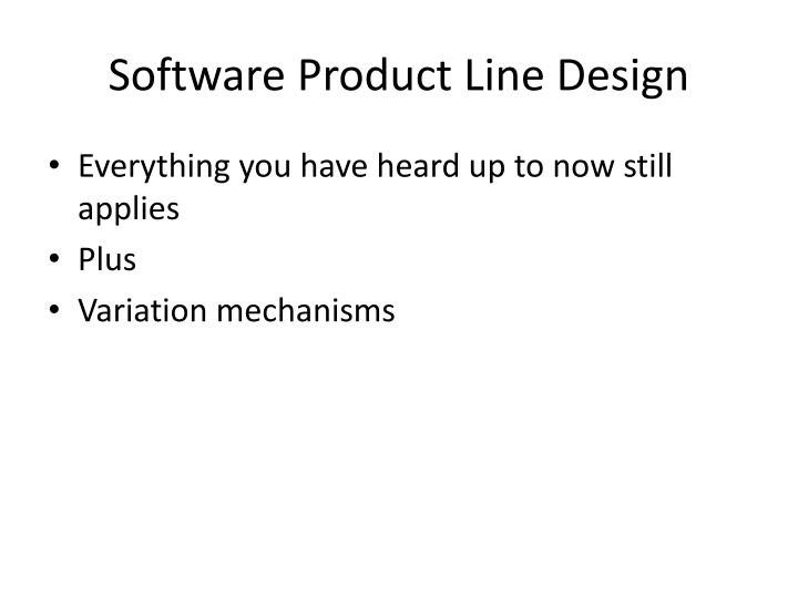 Software Product Line Design
