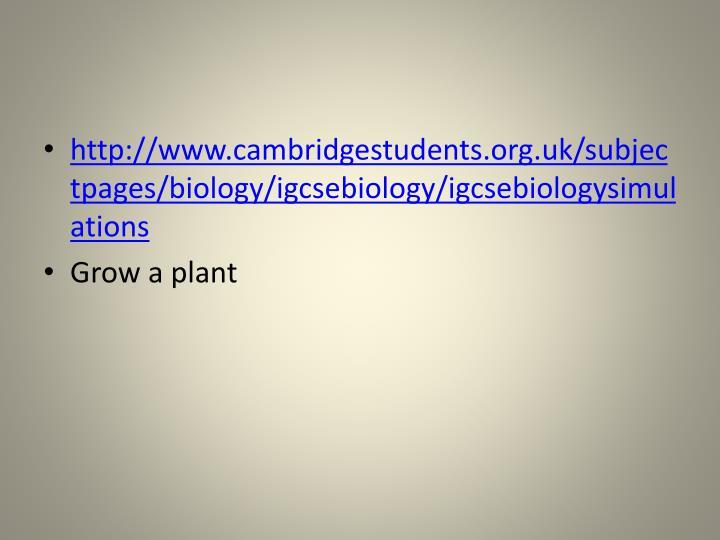 http://www.cambridgestudents.org.uk/subjectpages/biology/igcsebiology/igcsebiologysimulations