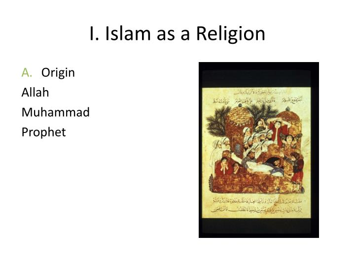 I islam as a religion