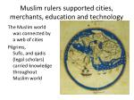 muslim rulers supported cities merchants education and technology