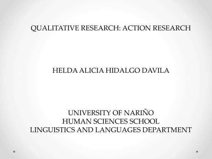 QUALITATIVE RESEARCH: ACTION RESEARCH