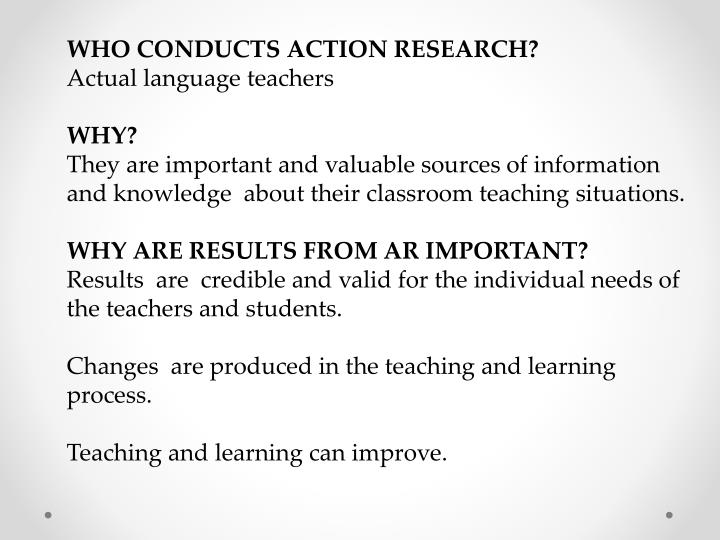 WHO CONDUCTS ACTION RESEARCH?