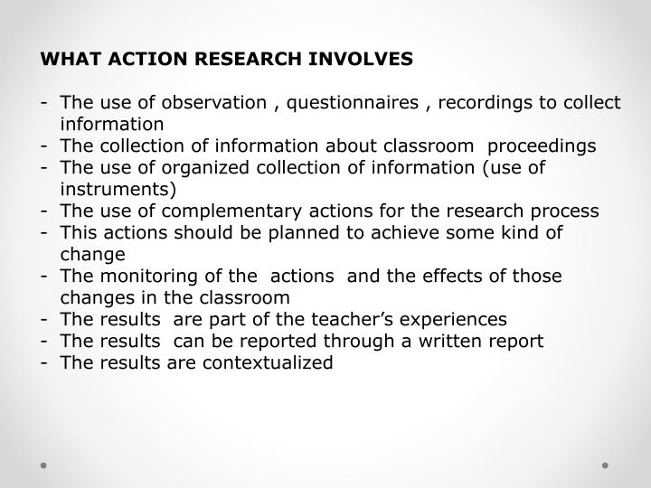 WHAT ACTION RESEARCH INVOLVES