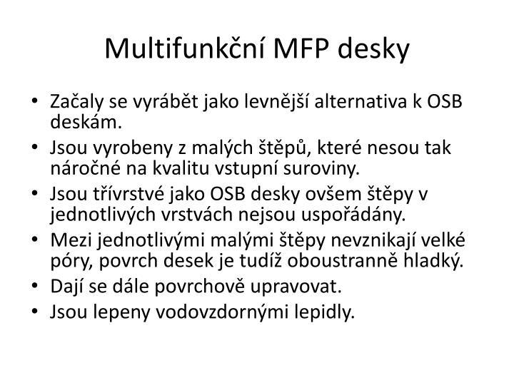 Multifunkční MFP desky