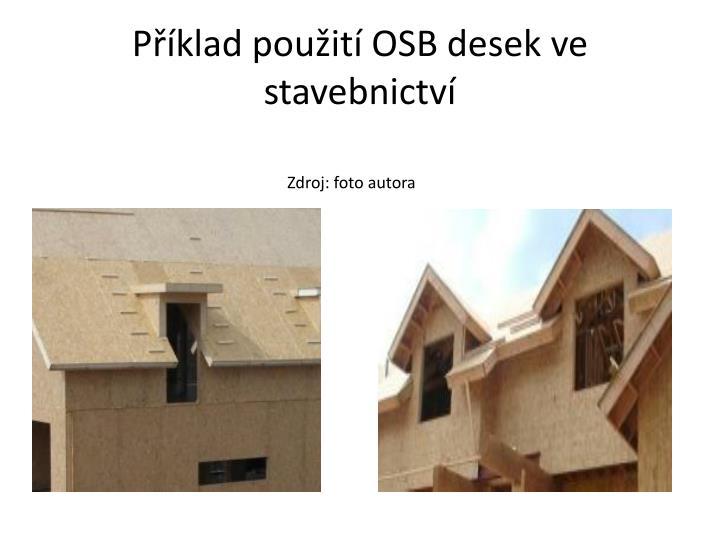 Příklad použití OSB desek ve stavebnictví