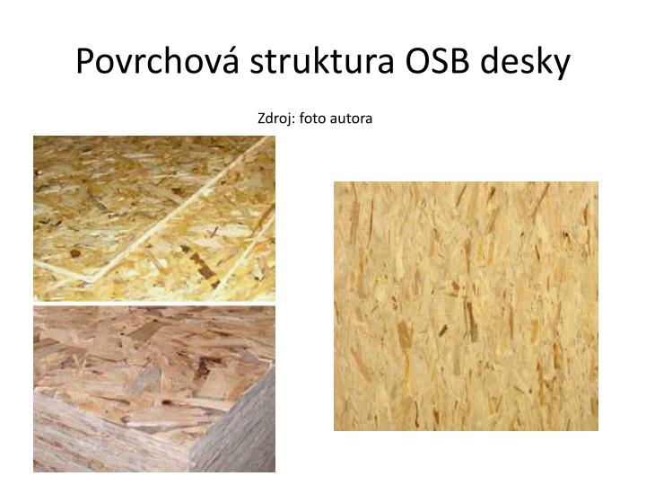 Povrchová struktura OSB desky