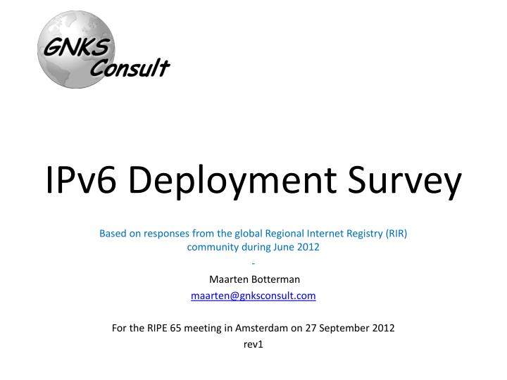 Ipv6 deployment survey