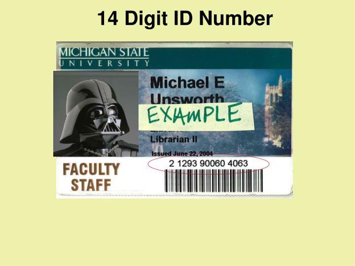 14 Digit ID Number