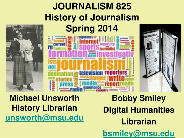 Journalism 825 history of journalism spring 20141