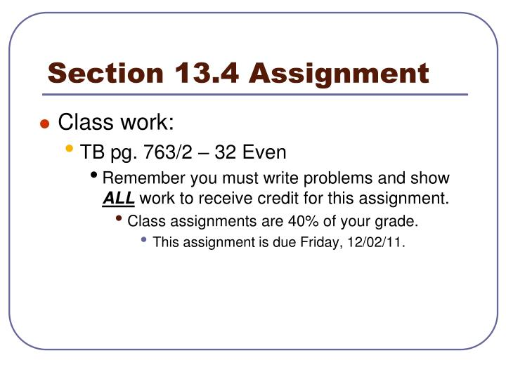 Section 13.4 Assignment