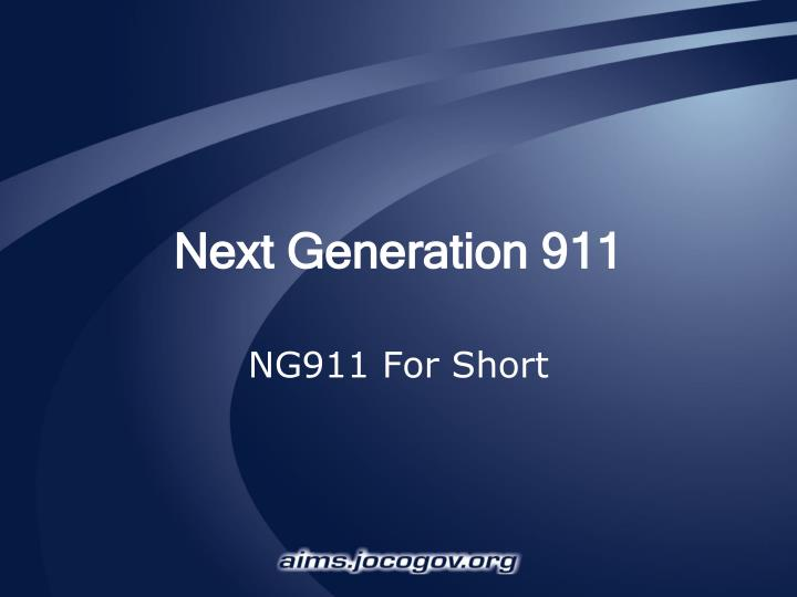 ppt - next generation 911 powerpoint presentation