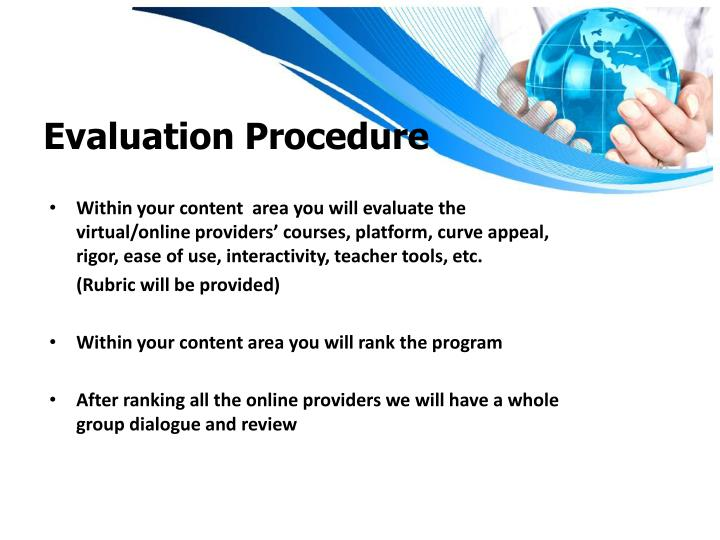 Evaluation Procedure