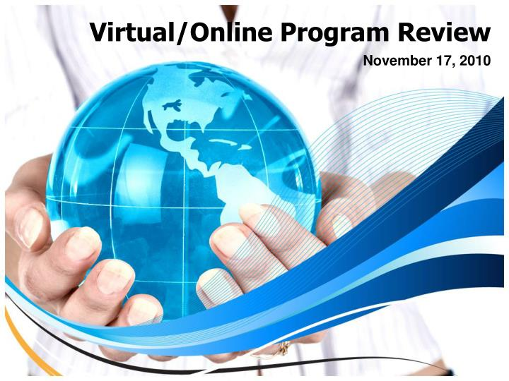 Virtual online program review