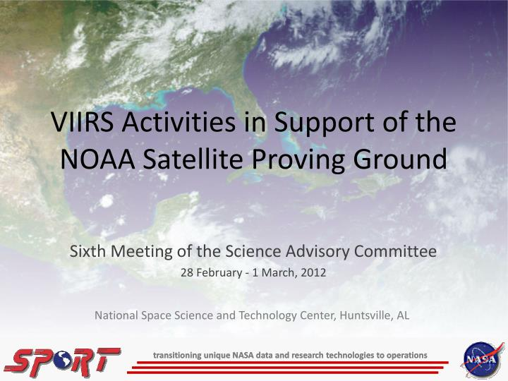 Viirs activities in support of the noaa satellite proving ground