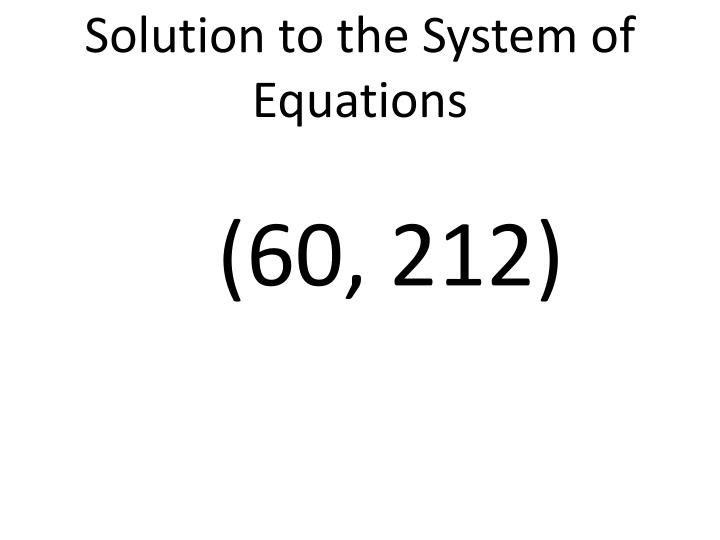 Solution to the System of Equations
