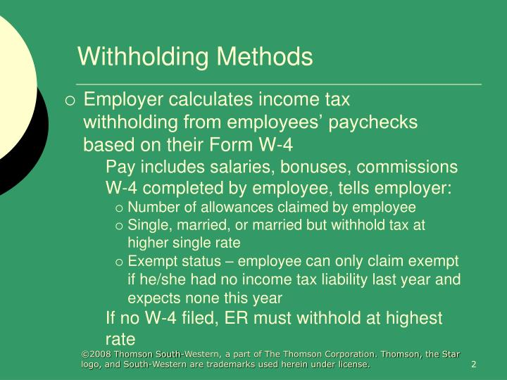 Withholding methods