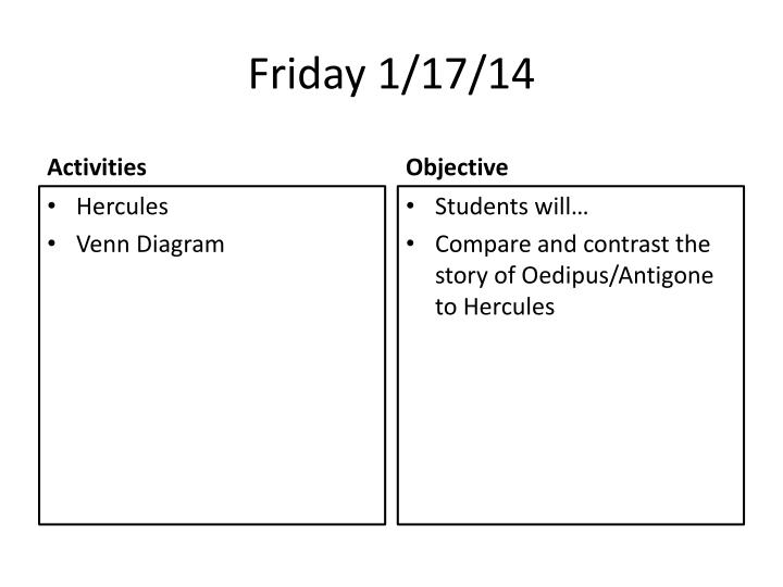Friday 1/17/14