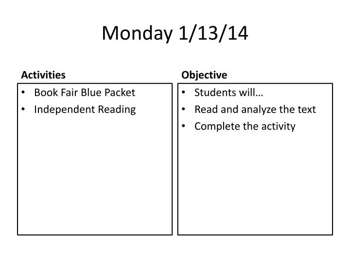 Monday 1/13/14