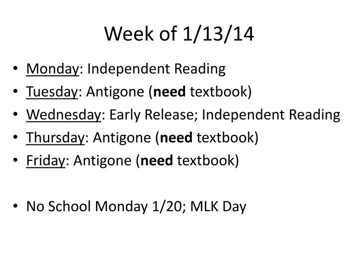 Week of 1/13/14
