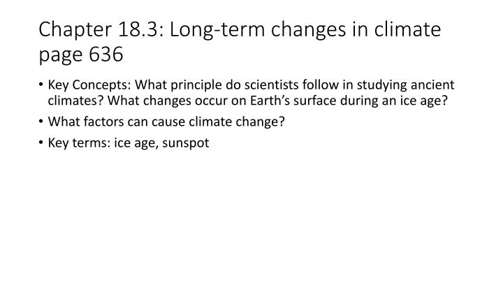 Chapter 18 3 long term changes in climate page 636