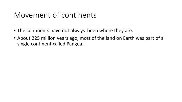 Movement of continents