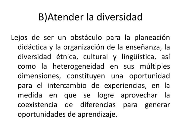 B)Atender