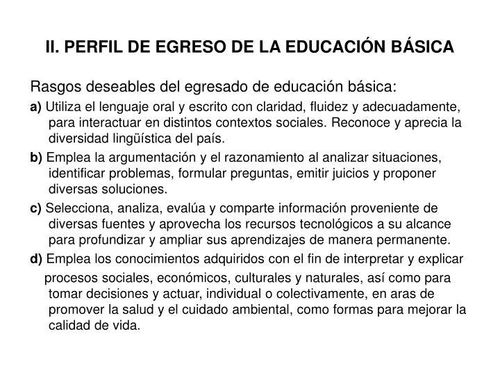 II. PERFIL DE EGRESO DE LA EDUCACIÓN BÁSICA