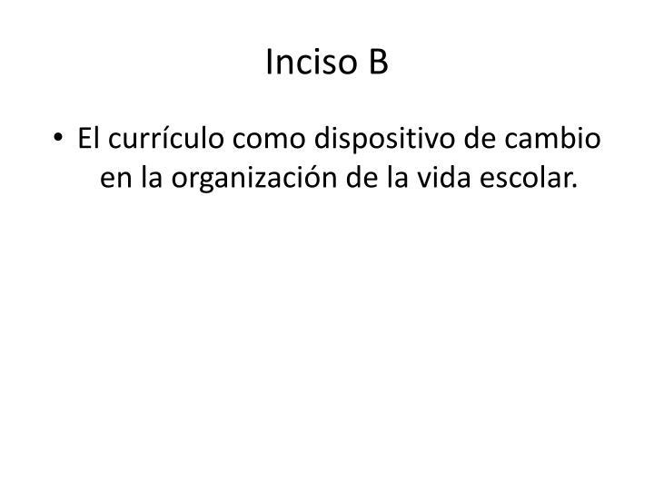 Inciso B