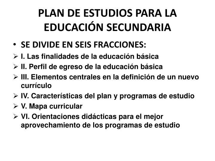 PLAN DE ESTUDIOS PARA LA EDUCACIÓN SECUNDARIA