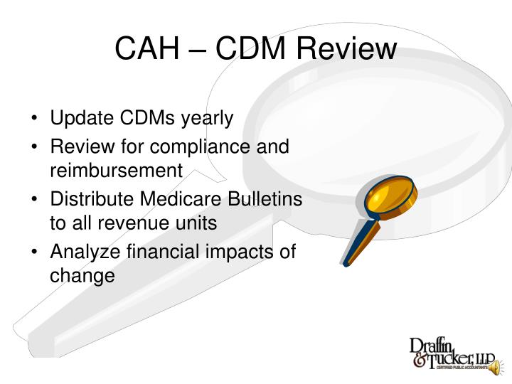 CAH – CDM Review