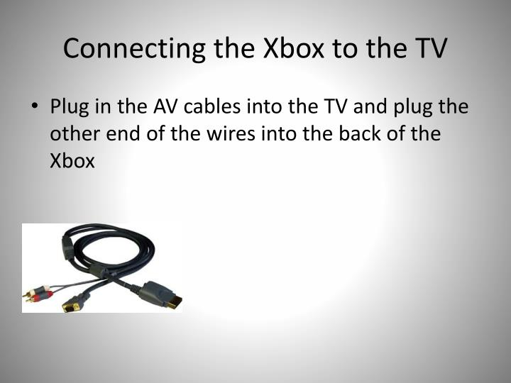 Connecting the Xbox to the TV
