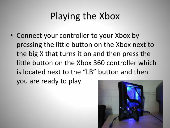 Playing the Xbox