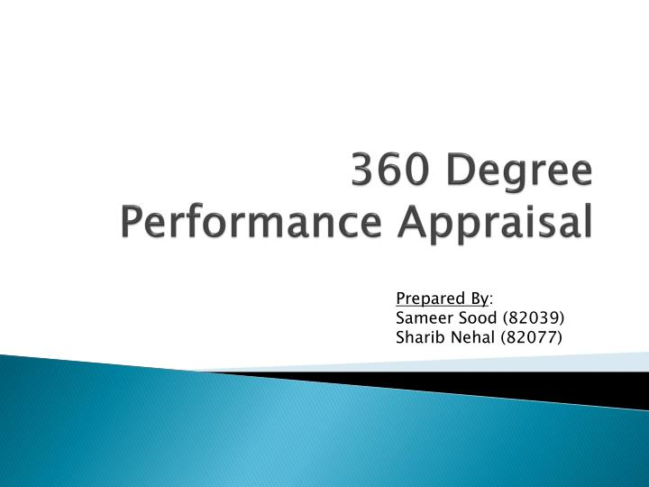 360 degrees performance appraisal A 360-degree approach: who could argue with the idea of drawing  experts  said 360-degree performance appraisals can damage morale.