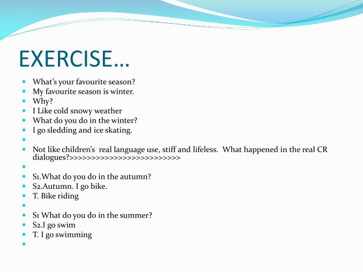 EXERCISE…