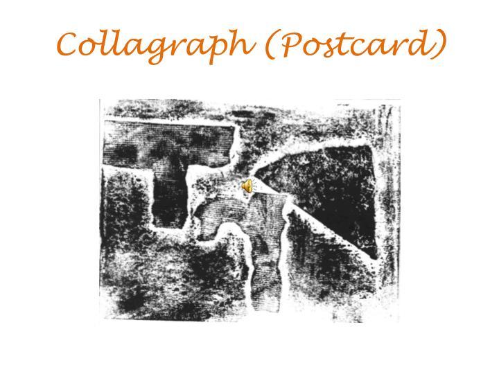 Collagraph