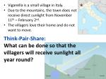 think pair share what can be done so that the villagers will receive sunlight all year round
