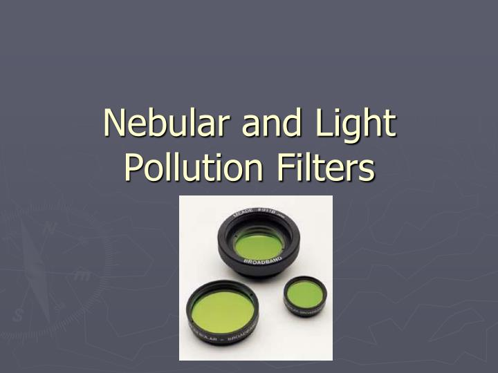 Nebular and Light Pollution Filters