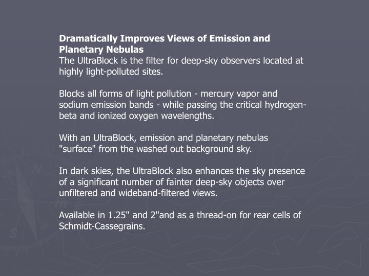 Dramatically Improves Views of Emission and Planetary Nebulas